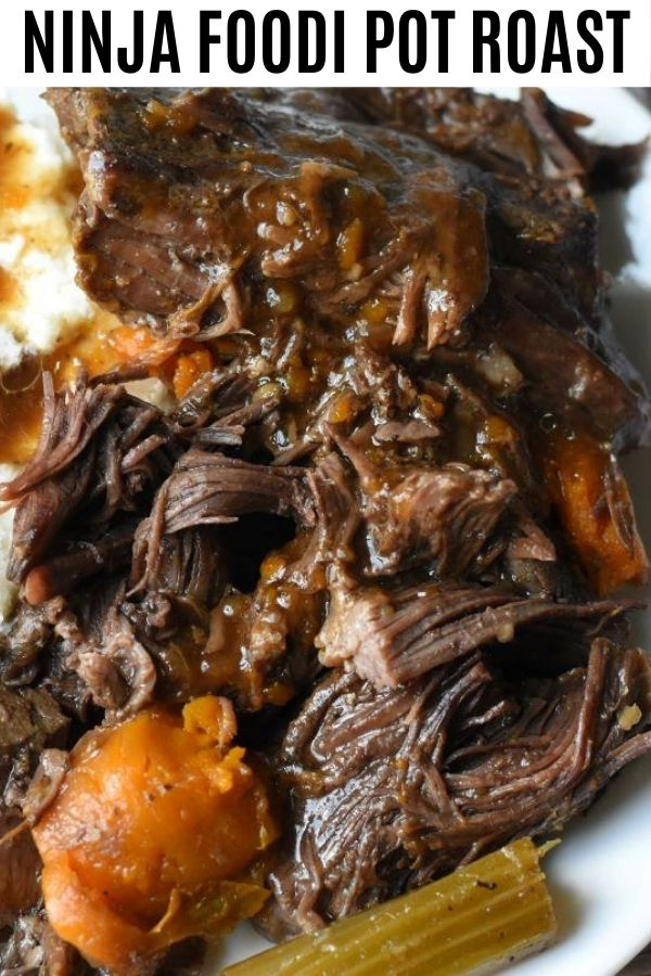 Ninja Foodi Pressure Cooker Pot Roast